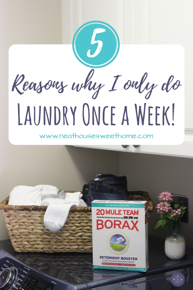 Yes, I only do laundry once a week!. Here are my 5 reasons why. Learn how Borax helps clean clothes and fabrics, naturally. #BoostWithBorax #ad